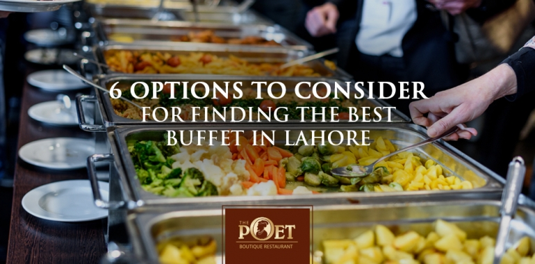 finding the best buffet in Lahore
