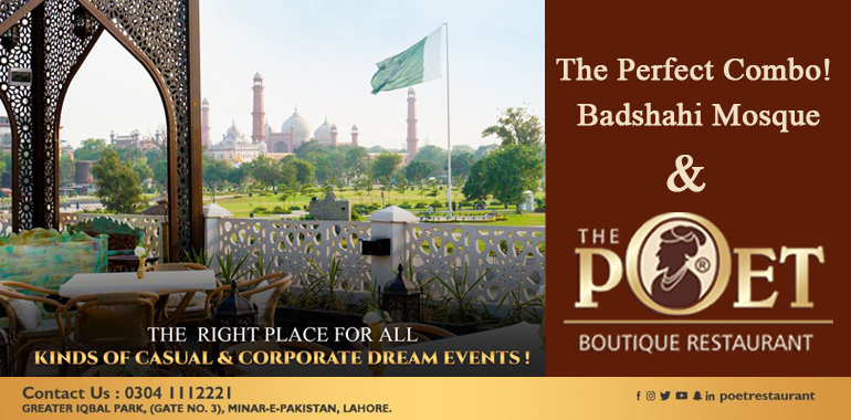 Badshahi Mosque and The Poet Restaurant The Perfect Combo